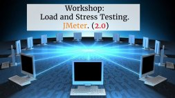 Workshop: Load and Stress Testing. JMeter (2.0)