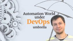 Зустріч: Automation World under DevOps umbrella