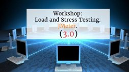 Workshop: Load and Stress Testing. JMeter (3.0)